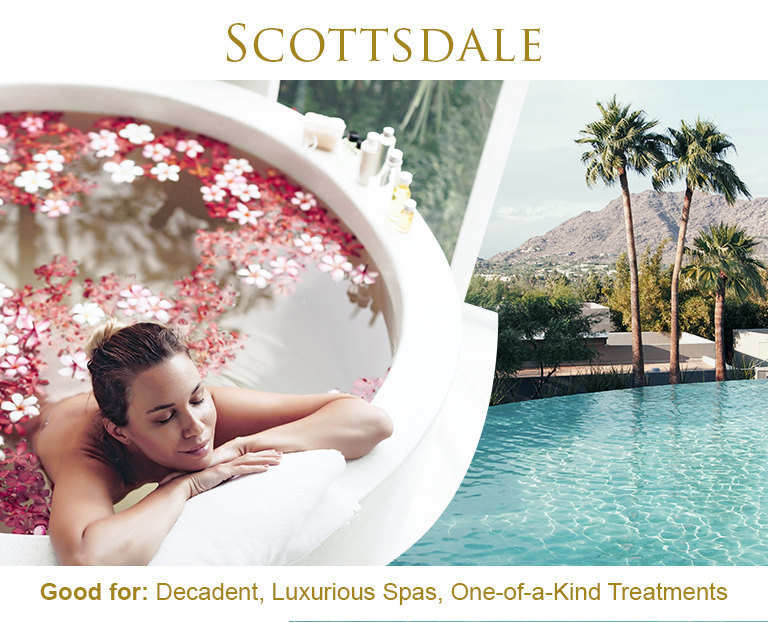 good for decadent luxurious spas and one-of-a-kind treatments